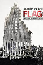 Movie America's 9/11 Flag: Rise from the Ashes