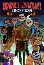 Movie Howard Lovecraft & the Frozen Kingdom