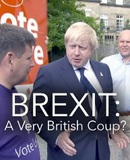 Brexit: A Very British Coup