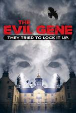 Movie The Evil Gene