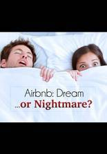 Movie Airbnb: Dream or Nightmare?