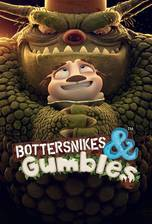 Movie Bottersnikes & Gumbles