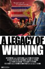 Movie A Legacy of Whining