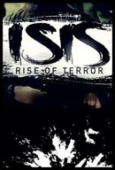 ISIS: Rise of Terror