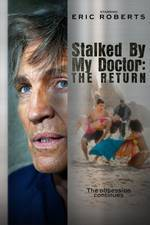 Movie Stalked by My Doctor: The Return