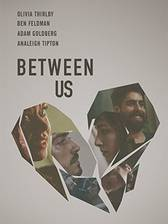 Movie Between Us