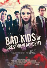 Movie Bad Kids of Crestview Academy