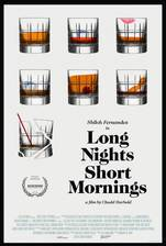 Movie Long Nights Short Mornings