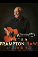Peter Frampton Raw: An Acoustic Show