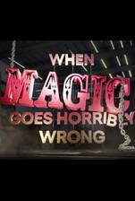 Movie When Magic Goes Horribly Wrong