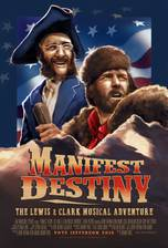 Movie Manifest Destiny: The Lewis & Clark Musical Adventure