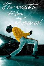 Movie The Freddie Mercury Story: Who Wants to Live Forever