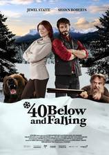 Movie 40 Below and Falling