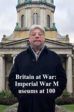 Movie Britain at War: Imperial War Museums at 100
