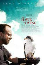 Movie The Hawk Is Dying
