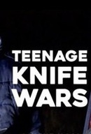 Teenage Knife Wars