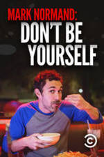 Movie Amy Schumer Presents Mark Normand: Don't Be Yourself