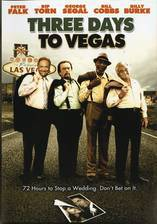Movie Three Days to Vegas