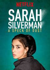 Movie Sarah Silverman: A Speck of Dust