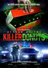Movie Attack of the Killer Donuts
