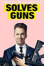 Movie Jordan Klepper Solves Guns