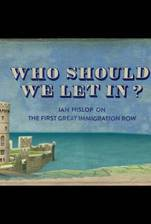 Movie Who Should We Let In? Ian Hislop on the First Great Immigration Row