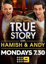 Movie True Story with Hamish & Andy