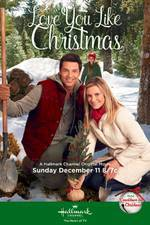 Movie Love You Like Christmas