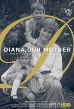 Movie Diana, Our Mother: Her Life and Legacy