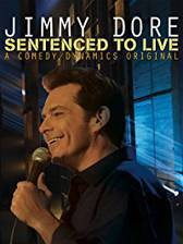 Movie Jimmy Dore: Sentenced To Live