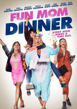 Movie Fun Mom Dinner