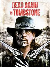 Movie Dead Again in Tombstone