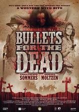 Movie Bullets for the Dead