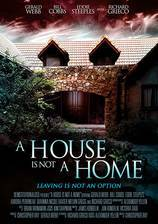 Movie A House Is Not a Home