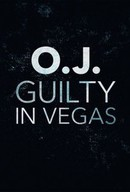 OJ: Guilty in Vegas