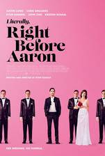 Movie Literally, Right Before Aaron (The Wedding Guest)