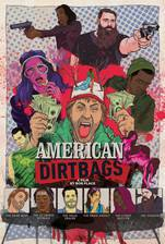 Movie American Dirtbags