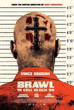 Movie Brawl in Cell Block 99
