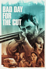 Movie Bad Day for the Cut