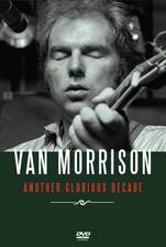 Movie Van Morrison: Another Glorious Decade