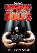 Movie Dangerous Worry Dolls