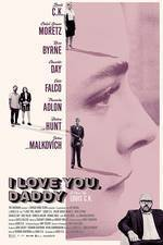 Movie I Love You, Daddy