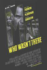 Movie The Man Who Wasn't There