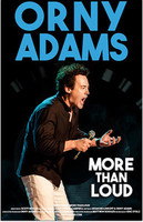 Orny Adams: More than Loud
