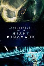 Movie Attenborough and the Giant Dinosaur