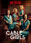 Cable Girls (Las chicas del cable)