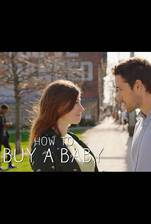 Movie How to Buy a Baby