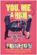 Movie You, Me and Him