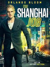 Movie The Shanghai Job: The Dragon & Phoenix (S.M.A.R.T. Chase: Fire & Earth)