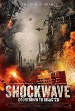 Movie 2020: Shockwave (Hell Storm: Countdown to Disaster)
